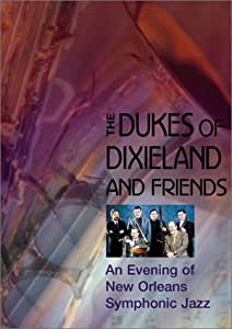 The Dukes of Dixieland and Friends - An Evening of New Orleans Symphonic Jazz