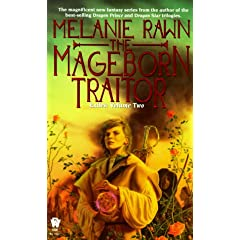 The Mageborn Traitor (Exiles, Vol. 2) by Melanie Rawn