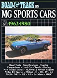 R.M. Clarke Road & Track on MG Sports Cars 1962-1980 (Brooklands Books Road Tests Series)
