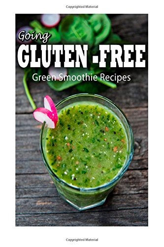 Gluten-Free Green Smoothie Recipes (Going Gluten-Free ) front-178685