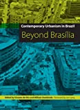 img - for Contemporary Urbanism in Brazil: Beyond Bras lia book / textbook / text book