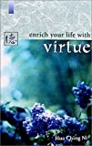 Enrich Your Life with Virtue