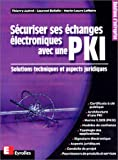 Scuriser ses changes lectroniques avec une PKI