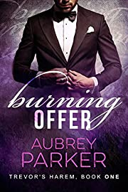 Burning Offer (Trevor's Harem Book 1)
