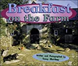 Breakfast on the Farm (Storyteller Non-Fiction)