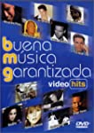 Buena Musica Garantizada - Video Hits