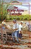 The Forty-Acre Swindle: George Washington Carver (Trailblazer Books #31)