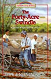 The Forty-Acre Swindle: George Washington Carver (Trailblazer Books #31) (0764222643) by Dave and Neta Jackson