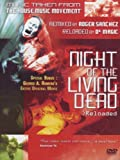 Roger Sanchez And Dr Magic: Night Of The Living Dead [DVD] [2004]