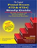 Original Postal Exam 473 & 473-C Study Guide