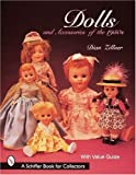 Dolls and Accessories of the 1950s (A Schiffer Book for Collectors)