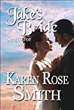 Jake&#x27;s Bride (Search For Love)