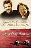 img - for Long Way Round: Chasing Shadows Across the World book / textbook / text book