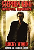 Stephen King: Uncollected, Unpublished - Revised & Expanded Edition