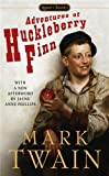 The Adventures of Huckleberry Finn: Revised Edition (Signet Classics)