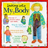 img - for Looking into My Body (A Reader's Digest young families book) book / textbook / text book