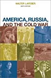 America, Russia, and the Cold War: 1945-2000 (0072417587) by Lafeber, Walter