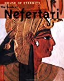 House of Eternity: The Tomb of Nefertari (Culture and Conservation)