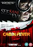 See No Evil/Cabin Fever Double Pack [DVD]
