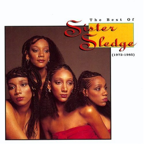 Sister Sledge - The Best Of Sister Sledge (1973-1993) - Zortam Music