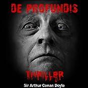 De profundis (Contes de crépuscule 11) | Arthur Conan Doyle