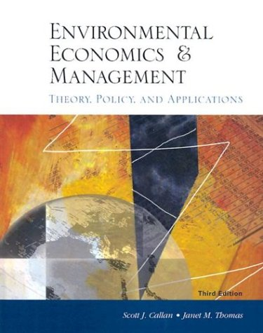 Environmental Economics and Management Theory Policy Application