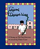 The Legend of the Margil Vine