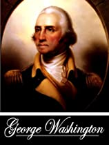 The Writings of George Washington (1748-1776) (With Active Table of Contents)