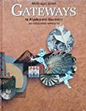 img - for Gateways to Algebra and Geometry book / textbook / text book