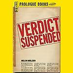 Verdict Suspended | Helen Nielsen
