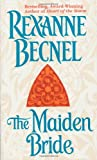 The Maiden Bride (0312959788) by Becnel, Rexanne