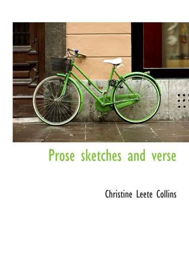 Prose sketches and verse