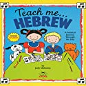 Teach Me Hebrew (       UNABRIDGED) by Judy R Mahoney Narrated by Shelly Harowitz