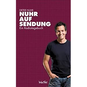 Nuhr auf Sendung: Ein Radiotagebuch