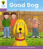 Good Dog. Roderick Hunt, Gill Howell