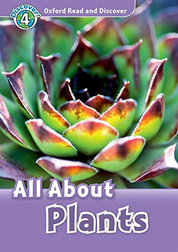 Oxford Read and Discover: Oxford Read & Discover. Level 4. All About Plants: Audio CD Pack
