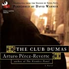 The Club Dumas (       ABRIDGED) by Arturo Perez-Reverte Narrated by David Warner