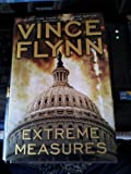 Ecxtreme Measure - 1st Edition/1st Printing (0743270428) by Flynn, Vince