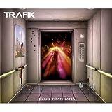 Trafik - 2007 - Club Trafikana [GUMU007DIG]