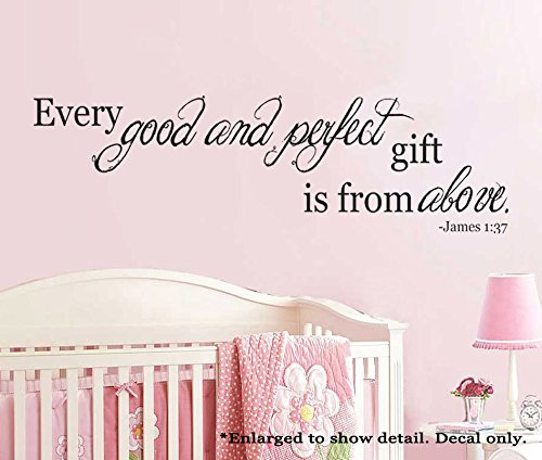 Good and Perfect Gift From Above James 1:17 Scripture Vinyl Wall Decal Nursery Décor Baby Newborn Child Bedroom (Every Good And Perfect Gift compare prices)