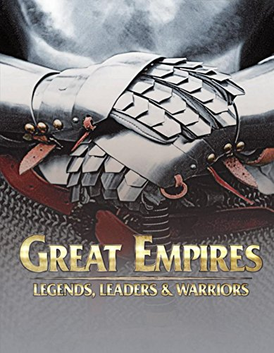 Free Kindle Book : Great Empires: Legends, Leaders, and Warriors