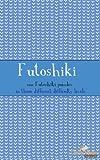 Futoshiki: 100 Futoshiki Puzzles in three different difficulties