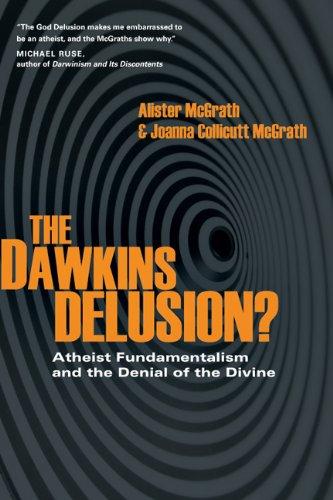 The Dawkins Delusion?: Atheist Fundamentalism and the Denial of the Divine (Veritas Books), Alister McGrath, Joanna Collicutt McGrath