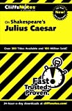 CliffsNotes on Shakespeare's Julius Caesar (Cliffsnotes Literature Guides)