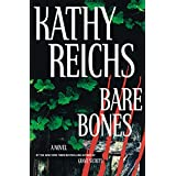 Bare Bones: A Novel (Temperance Brennan Book 6) ~ Kathy Reichs