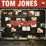 Tom Jones Reload (Re-issue)