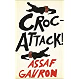 CrocAttack!by Assaf Gavron