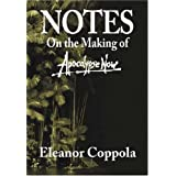 Notes on the Making of Apocalypse Now ~ Eleanor Coppola