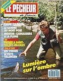 PECHEUR DE FRANCE (LE) N? 64 du 01-11-1988 DOSSIER OMBRE - CARPE - LA FIEVRE - LE SANDRE AU MORT POSE - MOUCHE - CARNASSIERS A LA PLUME - COINS DE PECHE - LES VOSGES LE PAYS VALENCIEN - LUMIERE SUR L'OMBR