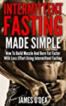 Intermittent Fasting Made Simple: How...